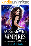 A Brush with Vampires (The Clan-Vampire Clash: Book One)