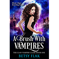 A Brush with Vampires (The Clan-Vampire Clash: Book One) (English Edition)