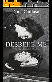 Desbeije-me (Descobertas Livro 1) (Portuguese Edition)