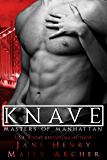 Knave (Masters of Manhattan Book 1) (English Edition)