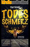 Todesschmerz - Karres dritter Fall (Karre und Viktoria, Band 3): Kriminalroman (German Edition)