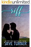 Riff (A Lil Bit Country A Lil Bit Rock & Roll Book 1)