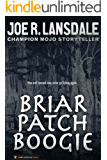 Briar Patch Boogie: A Hap and Leonard Novelette (English Edition)