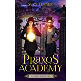 We Stand Against Evil: a supernatural academy series (Praxos Academy Book 5)