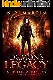 Demon's Legacy (Nephilim Rising Book 2)