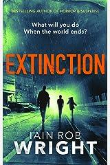Extinction: An Apocalyptic Horror Novel (Hell on Earth Book 3) Kindle Edition