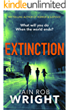 Extinction: An Apocalyptic Horror Novel (Hell on Earth Book 3)