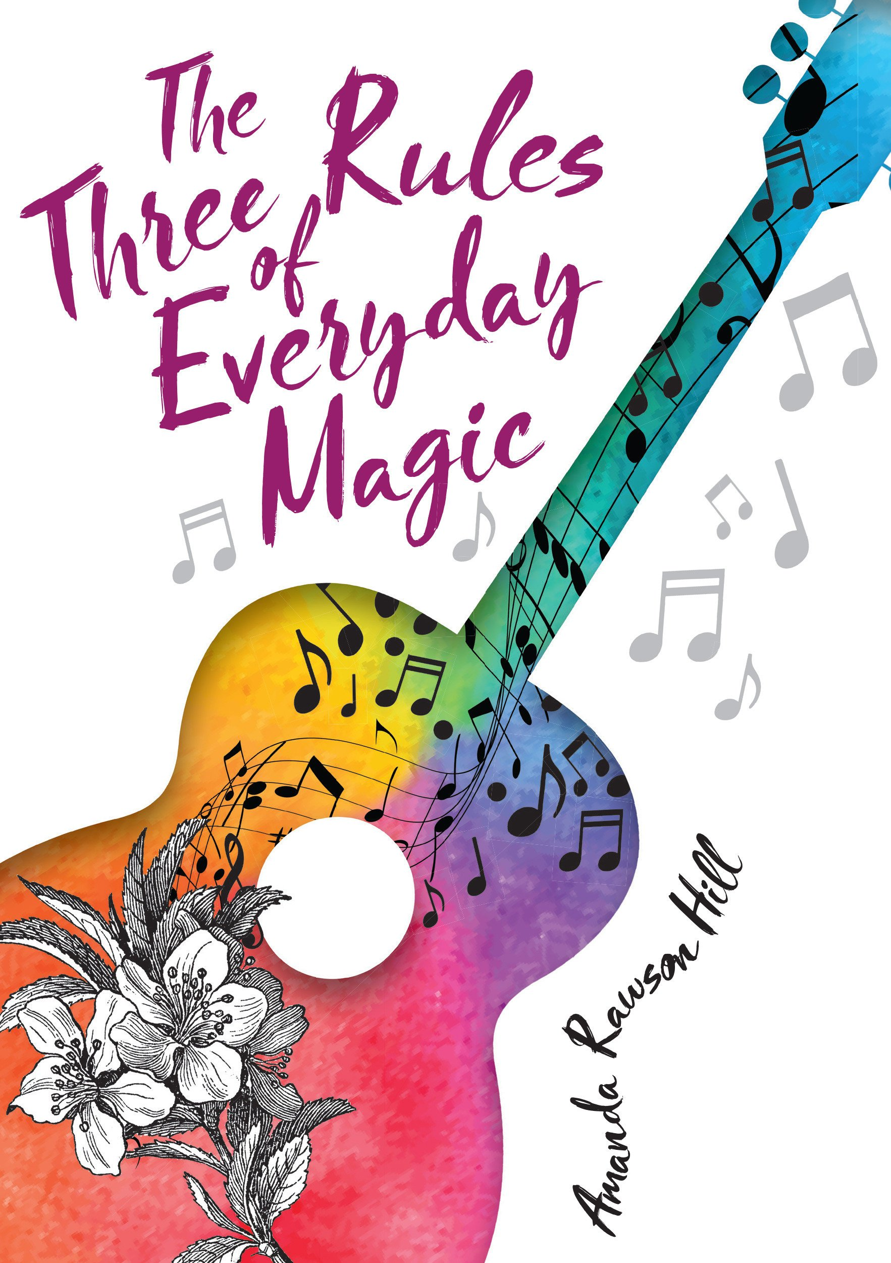 The Three Rules of Everyday Magic pdf