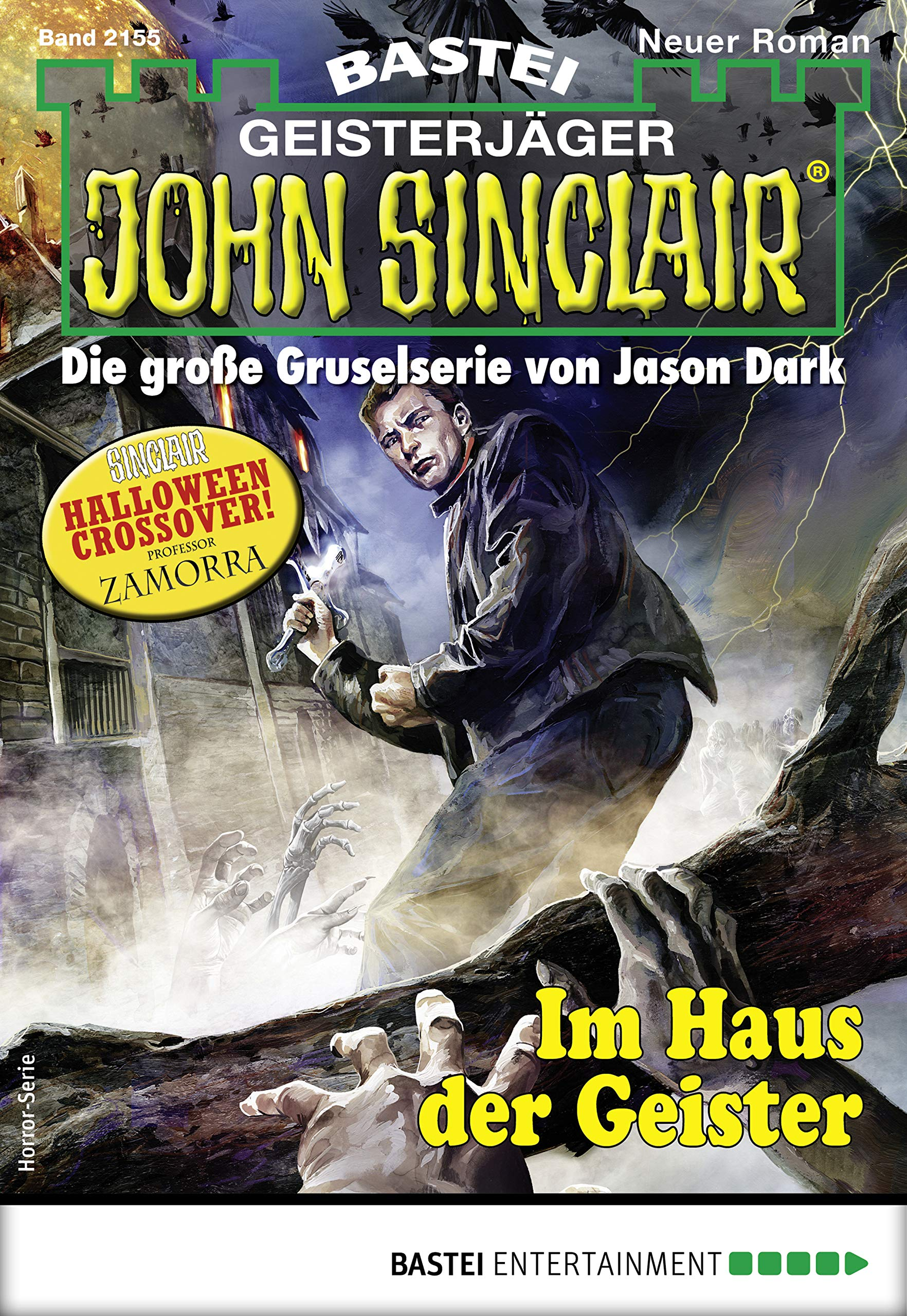 John Sinclair 2155 - Horror-Serie: Im Haus der Geister