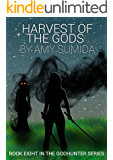 Harvest of the Gods (Book 8 in the Godhunter Series)