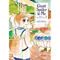 Giant Spider & Me: A Post-Apocalyptic Tale Vol.