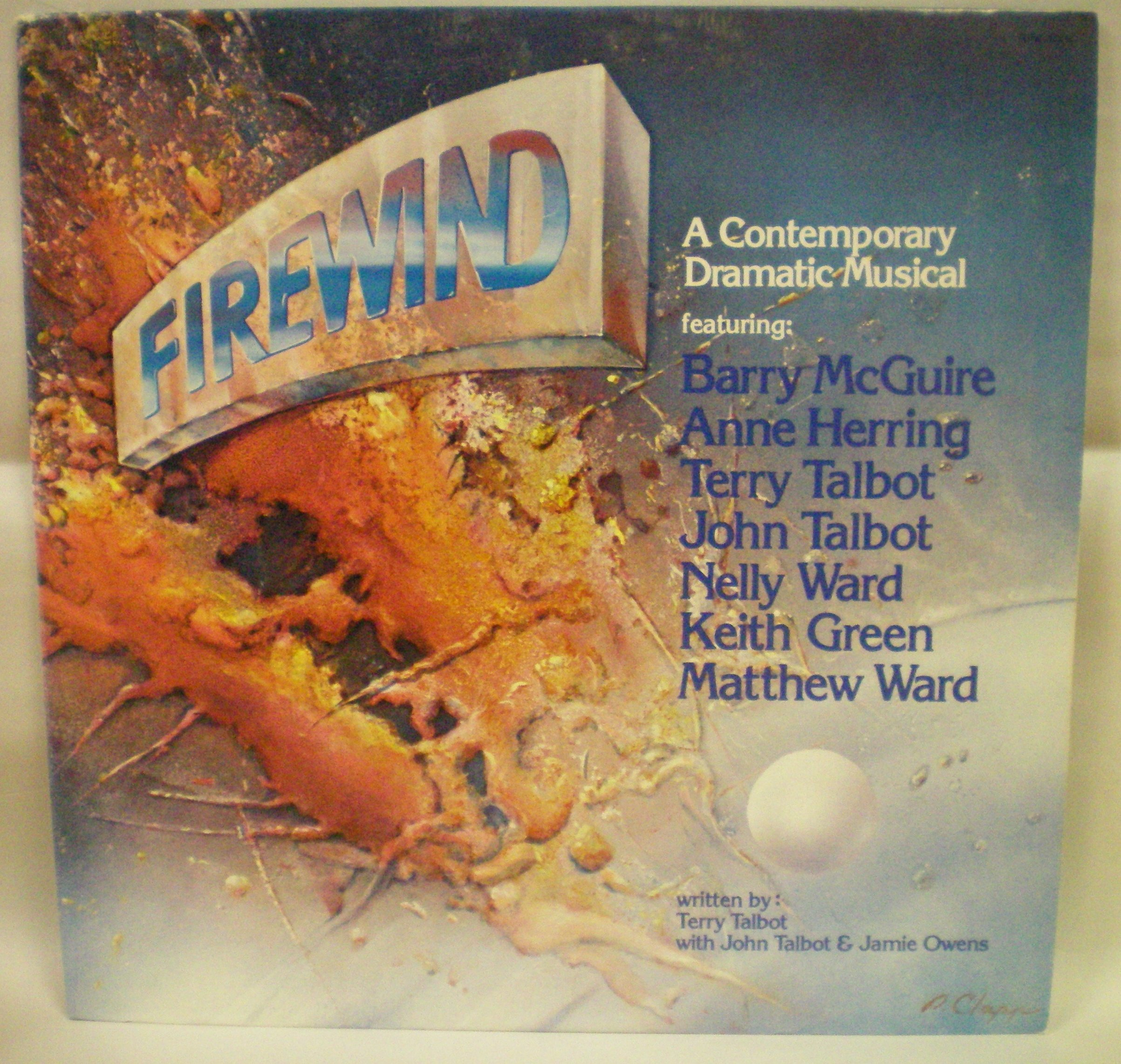 Firewind: A Dramatic Musical written by Terry Talbot with John Talbot and Jamie Owens