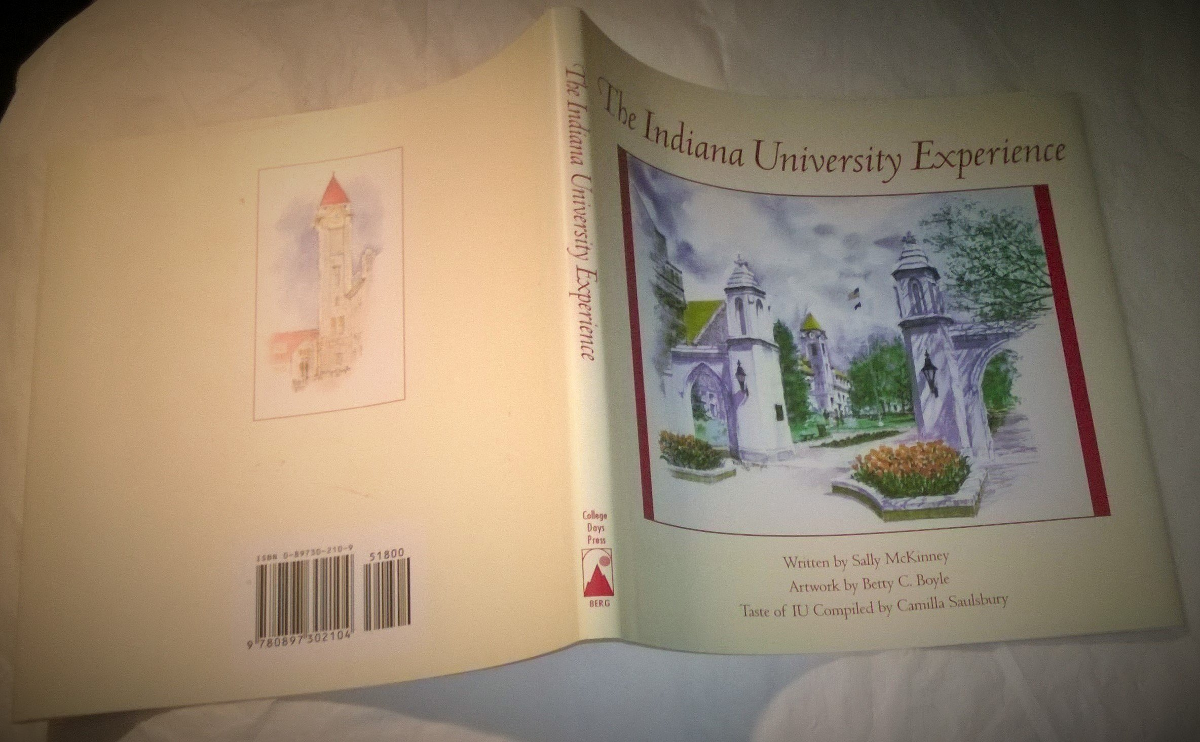 The Indiana University experience: Sally McKinney: 9780897302104 ...