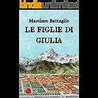 Le figlie di Giulia (Italicae Historiae)