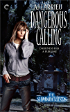 Dangerous Calling (The Shadowminds Book 2)