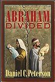 Abraham Divided
