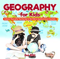 Geography For Kids | Continents Places And Our