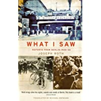 What I Saw: Reports from Berlin 1920-33