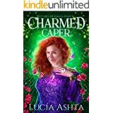 Charmed Caper: A Paranormal Women's Fiction Novel (Witches of Gales Haven Book 3)