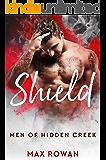 Shield (Men of Hidden Creek Season 1 Book 2)