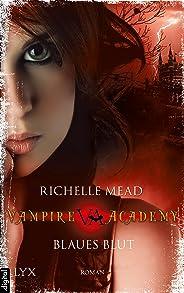 Vampire Academy - Blaues Blut (Vampire-Academy-Reihe 2) (German Edition)