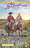 Her Cowboy Boss (The Prodigal Ranch)