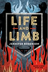 Life and Limb (Blood and Bone Book 1) Kindle Edition