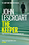 The Keeper (Dismas Hardy series, book 15): A riveting and complex courtroom thriller