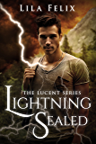 Lightning Sealed (The Lucent Series Book 2)