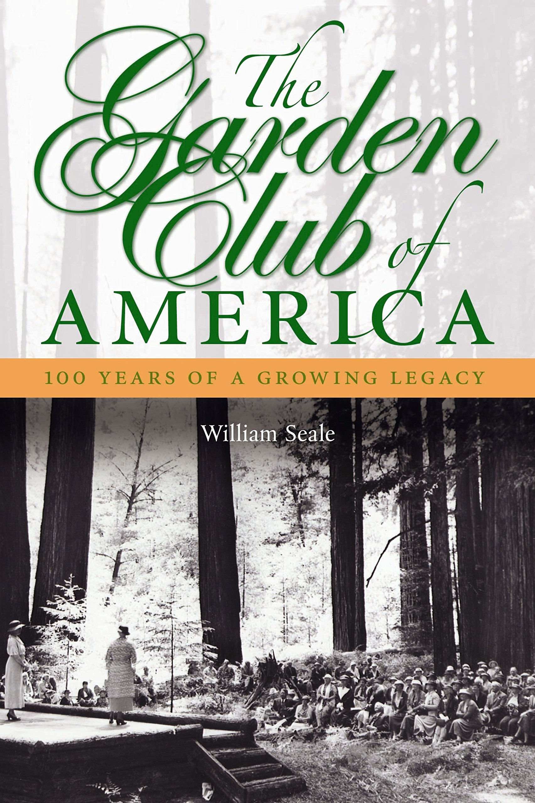 Read Online The Garden Club of America: One Hundred Years of a Growing Legacy PDF