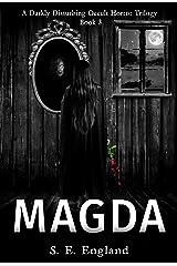 Magda: A Darkly Disturbing Occult Horror Trilogy - Book 3 Kindle Edition