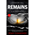 Immortal Remains: A Tim Reaper Novel (Tim Reaper Series Book 1)