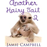Another Hairy Tail 2 (The Hairy Tail Book 7)