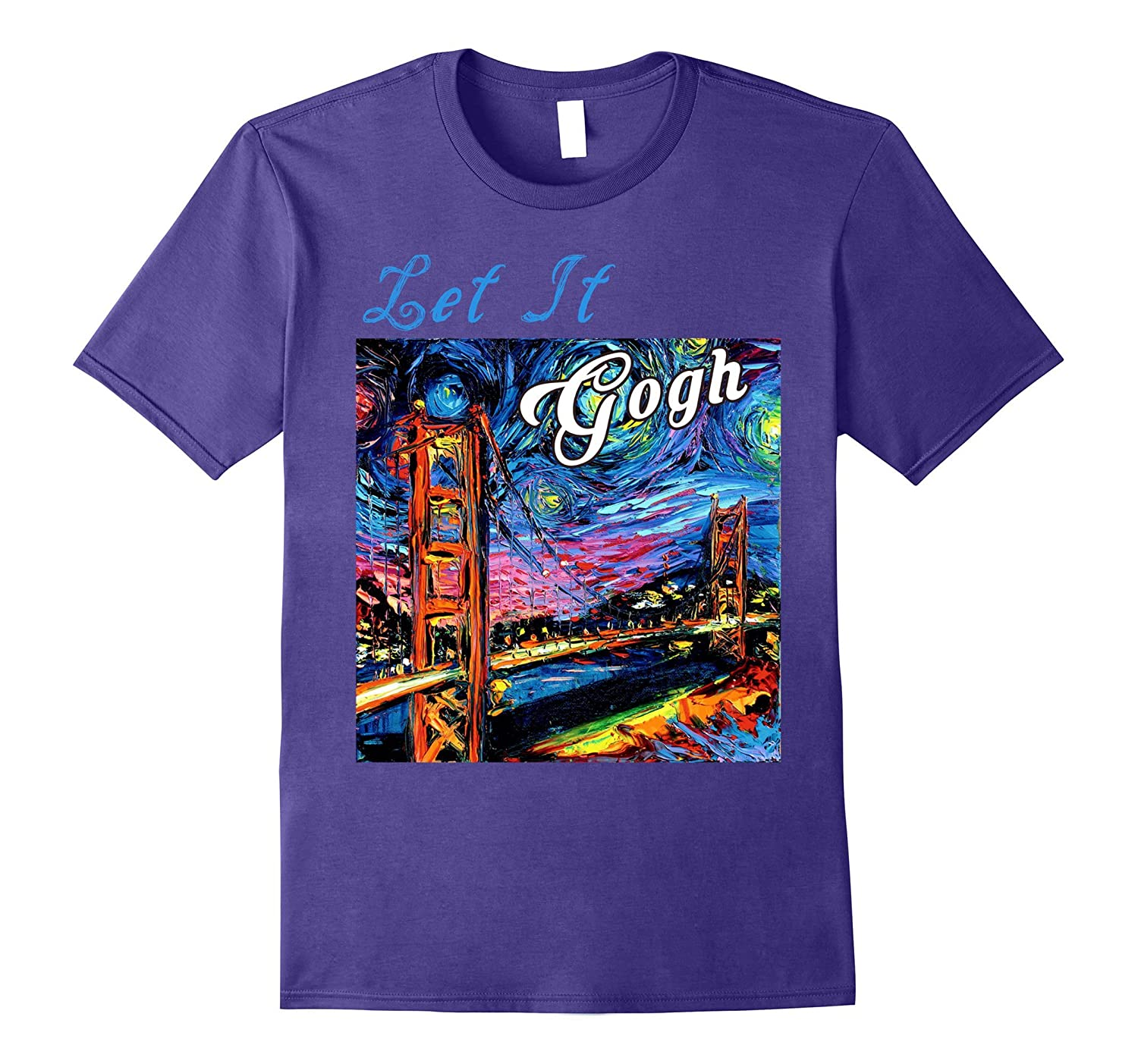 Vincent Van Gogh Funny Art Let It Gogh T-Shirt-TJ