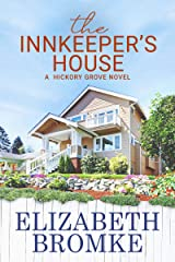 The Innkeeper's House: A Hickory Grove Novel Kindle Edition