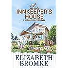 The Innkeeper's House: A Hickory Grove Novel