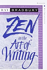 Zen in the Art of Writing: Essays on Creativity Paperback