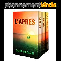 L'Après Ensemble: tomes 1 à 3: L'Après : thriller post-apocalyptique tomes 1 à 3