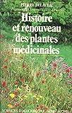 Histoire et renouveau des plantes médicinales