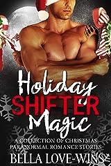 Holiday Shifter Magic Kindle Edition