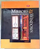 Mirrors and Windows: Connecting with Literature, Grade 10 Level V by EMC