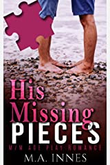His Missing Pieces: A M/m Age Play Romance Kindle Edition