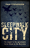 Sleepwalk City (Blood on the Motorway Book 2)