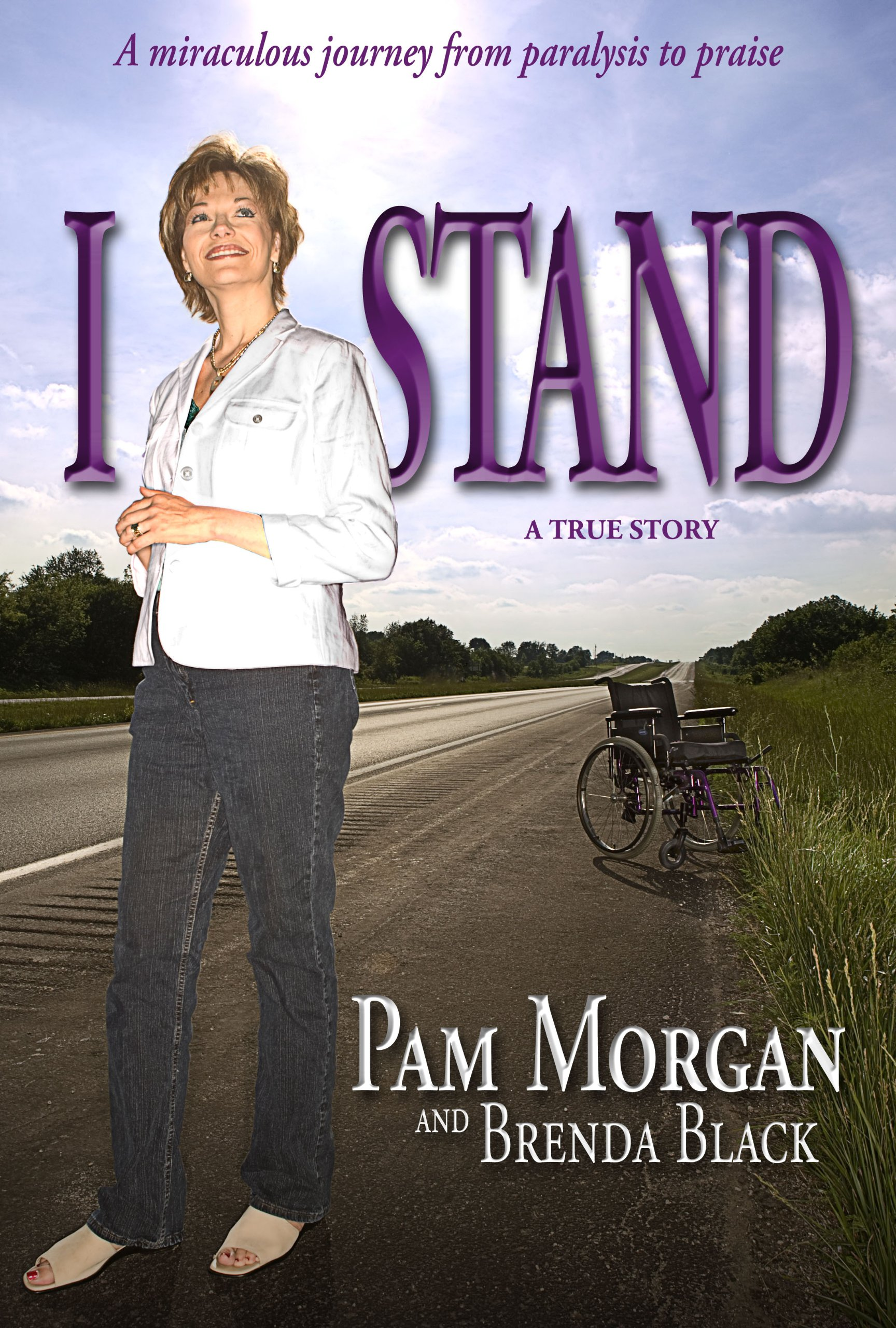 Read Online I Stand - A Miraculous Journey from Paralysis to Praise pdf epub