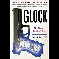 Glock: The Rise of America's Gun (English Edition)