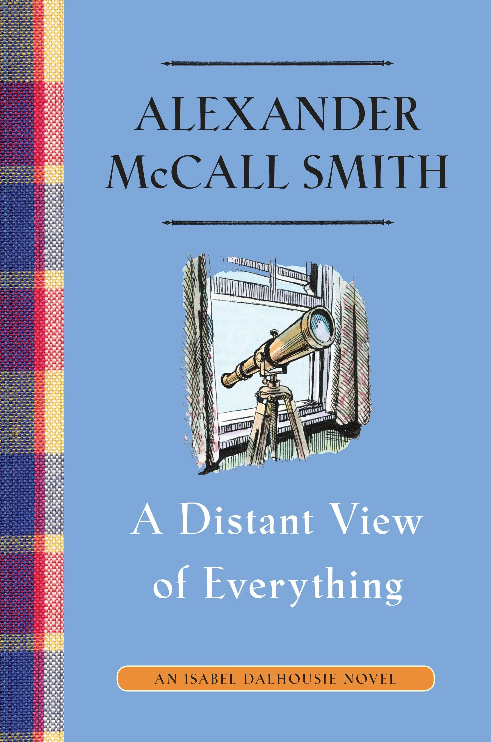 A Distant View of Everything: An Isabel Dalhousie Novel (11) (Isabel Dalhousie Series) PDF