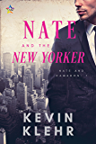 Nate and the New Yorker (Nate and Cameron Book 1)