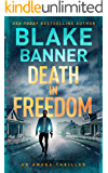 Death In Freedom - An Omega Thriller (Omega Series Book 14)