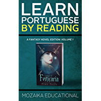 Learn Portuguese: By Reading Fantasy (Aprenda português com romances fantasia Livro 1) (Portuguese Edition) book cover