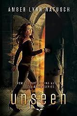 Unseen (Unborn Book 2)